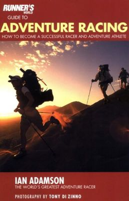 Runner's World Guide to Adventure Racing