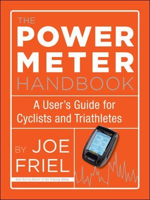 The Power Meter Handbook: A User's Guide for Cyclists