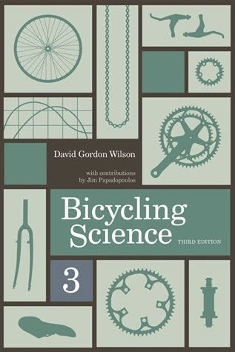 Bicycling science, 3rd edition