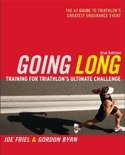 Going Long : Training for Triathlon's Ultimate Challenge